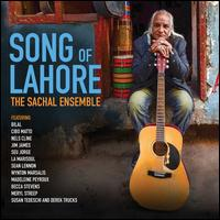 Song of Lahore - Sachal Ensemble