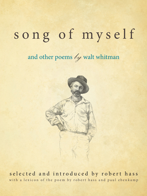 Song of Myself: And Other Poems - Hass, Robert (Notes by)