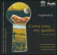 Song of Songs: Come into My Garden - Cristi Catt (soprano); Daniela Tosic (alto); Laurie Monahan (mezzo-soprano); Sandra Morales-Ramirez (percussion);...