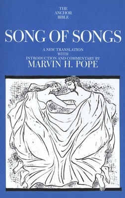 Song of Songs - Pope, Marvin H