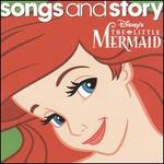 Songs and Story: The Little Mermaid - Disney