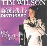 Songs for the Musically Disturbed: His (Almost) Greatest Hits