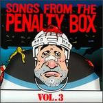 Songs from the Penalty Box, Vol. 3