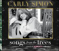 Songs from the Trees: A Musical Memoir Collection - Carly Simon