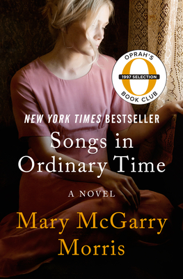 Songs in Ordinary Time - Morris, Mary McGarry