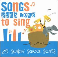 Songs Kids Love to Sing: Sunday School Songs - All Star Children's Chorus