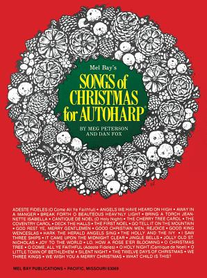 Songs of Christmas for Autoharp - Peterson, Meg, and Fox, Dan
