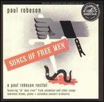 Songs of Free Men: Recital