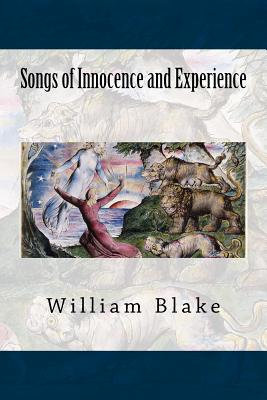 Songs of Innocence and Experience - Blake, William
