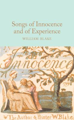 Songs of Innocence and of Experience - Blake, William, and Harness, Peter (Introduction by)