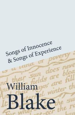 Songs of Innocence and Songs of Experience - Blake, William, and Rowley, Richard (Introduction by)