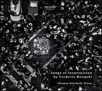 Songs of Insurrection by Frederic Rzewski