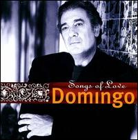 Songs of Love - Placido Domingo