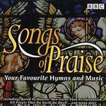 Songs of Praise: A Celebration of Favourite Hymns