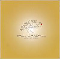 Songs of Praise - Paul Cardall