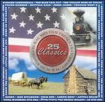 Songs of Rural America: 25 Classics