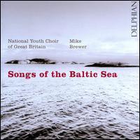 Songs of the Baltic Sea - Amelia Berridge (soprano); Charlotte Brosnan (soprano); David Jones (tenor); Dominic Barberi (bass);...