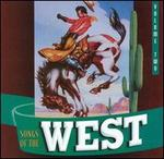 Songs of the West, Vol. 2