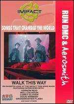 Songs That Changed the World: Run DMC/Aerosmith - Walk This Way