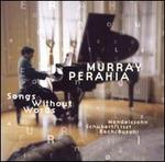 Songs Without Words - Murray Perahia (piano)
