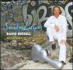 Sonidos Latinos - David Russell (guitar)