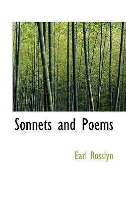Sonnets and Poems - Rosslyn, Earl