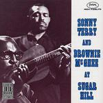 Sonny & Brownie at Sugar Hill - Sonny Terry & Brownie McGhee