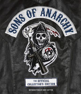 Sons of Anarchy: Official Collector's Edition - Bennett, Tara