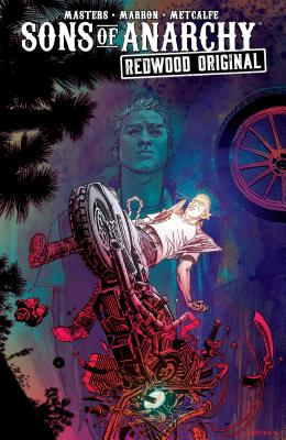 Sons of Anarchy: Redwood Original Vol. 2, 2 - Sutter, Kurt (Creator), and Masters, Ollie