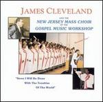 Soon I Will Be Done (With the New Jersey Mass Choir)