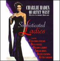 Sophisticated Ladies - Charlie Haden/Quartet West