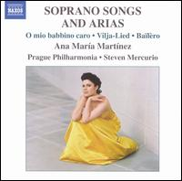 Soprano Songs and Arias - Ana Maria Martinez (soprano); Prague Philharmonic Orchestra; Steven Mercurio (conductor)