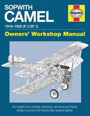 Sopwith Camel Manual: Models F.1/2F.1 - Cotter, Jarrod