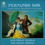Sor: Ariette Italiane, Seguidillas & Variaciones
