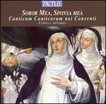 Soror mea, Sponsa mea: Canticum Canticorum nei Conventi