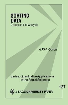 Sorting Data: Collection and Analysis - Coxon, Anthony (Tony) P (Peter) M (Macmillan)