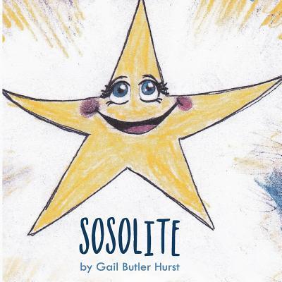 Sosolite: Sosolite - Hurst, Gail Butler, and Butler, Kara (Designer)