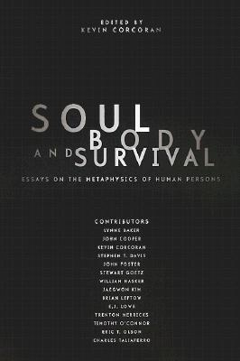 Soul, Body, and Survival - Corcoran, Kevin J (Editor)