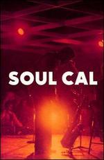 Soul Cal: Disco & Modern Soul, 1971-1982