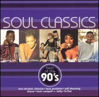 Soul Classics: Best of the 90's - Various Artists