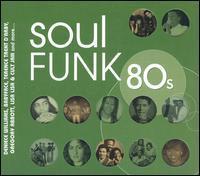 Soul Funk 80s - Various Artists