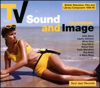 Soul Jazz Records Presents: TV Sound and Image (British Tv, Film and Library Composers  - Various Artists