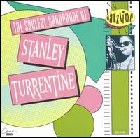 Soulful Saxophone of Stanley Turrentine - Stanley Turrentine