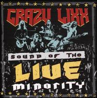 Sound of the Live Minority - Crazy Lixx
