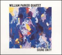Sound Unity - William Parker Quartet