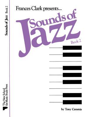 Sounds of Jazz, Bk 2 - Caramia, Tony (Composer)