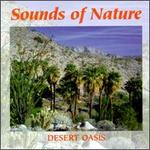 Sounds of Nature: Desert Oasis