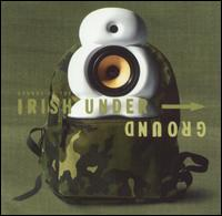 Sounds of the Irish Underground - Various Artists