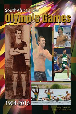 South Africa at the Olympic Games 1904 - 2016 - Laubscher, Lappe, and Oosthuizen, Wessel