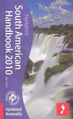 South American Handbook 2010 - Box, Ben